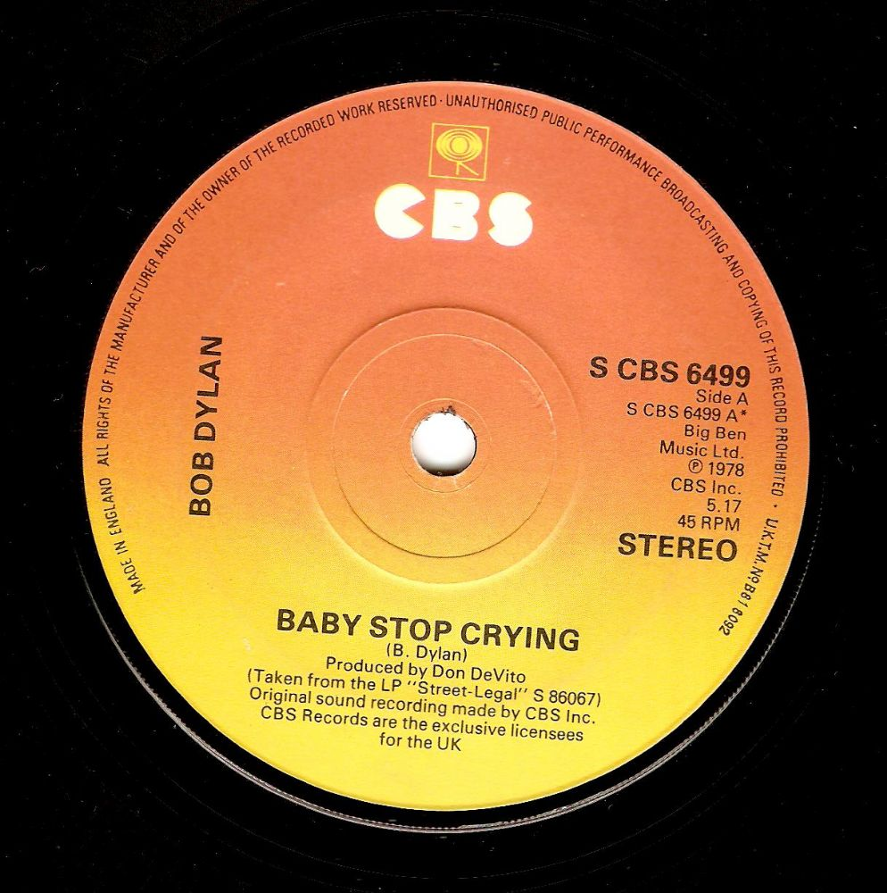 BOB DYLAN Baby Stop Crying Vinyl Record 7 Inch CBS 1978